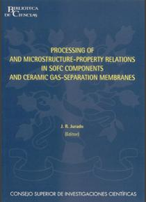 Processing of and Microstructure-Property Relations in SOFC Components and Ceramic Gas-separation Membranes