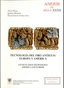 Tecnología del oro antiguo: Europa y América (Ancient Gold Tecnology: America and Europe)