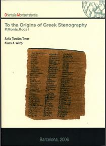 To the origins of Greek Stenography (P. Monts.Roca I)