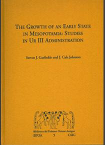 The growth of an Early State in Mesopotamia. Studies in Ur III administration