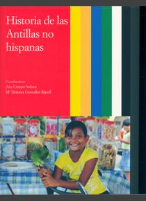 Historia de las Antillas. Vol III. Historia de las Antillas no hispanas