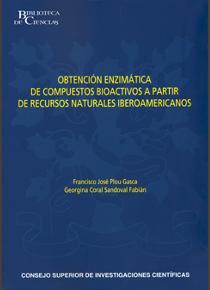 Obtención enzimática de compuestos bioactivos a partir de recursos naturales iberoamericanos
