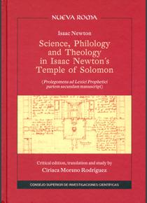 Science, philology and theology in Isaac Newton's Temple of Solomon: