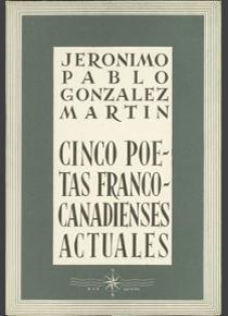 Cinco poetas franco-canadienses actuales