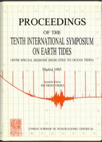 Proceedings of the Tenth International Symposium on Earth Tides. With Special Sessions Dedicated to Ocean Tides, Madrid september 1985