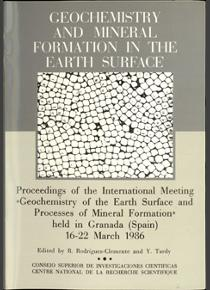 Geochemistry and mineral formation in the earth surface. Proceedings of the International Meeting on Geochemistry of the Earth Surface an Processes of Mineral Formation, Granada march 1986