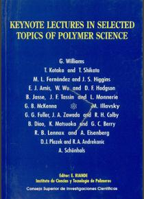Keynote Lectures in Selected Topics of Polymer Science. Second Discussion Meeting on Relaxations in Complex Systems, Alicante july 1993