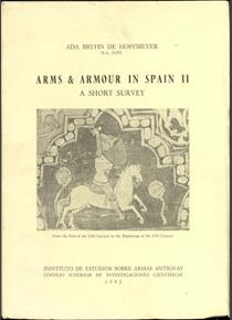 Arms & armour in Spain II. A short survey