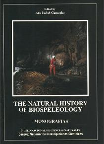 The Natural History of Biospeleology