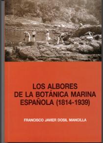 Los albores de la botánica marina española (1814-1939)