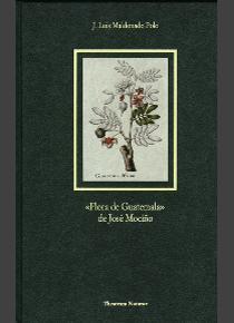 Resultado de imagen de flora de guatemala mociño csic